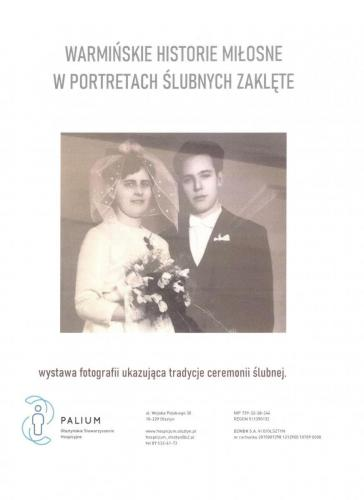 Warmińskie Historie Miłosne w Portretach Ślubnych Zaklęte - wystawa fotografii ukazująca tradycje ceremonii ślubnej